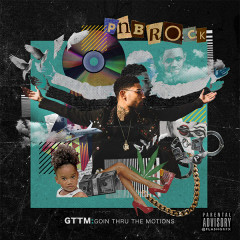 GTTM: Goin Thru the Motions - PnB Rock