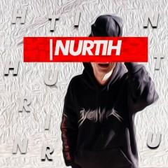| Nurtih (Single)
