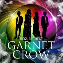 GARNET CROW Request Best (CD1) - GARNET CROW