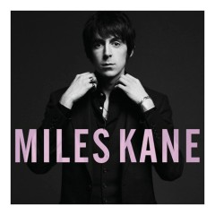 Colour Of The Trap - Miles Kane