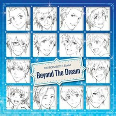 THE IDOLM@STER SideM 'Beyond The Dream'
