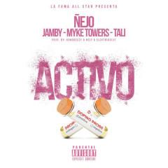 Activo (Single) - Ñejo, Jamby El Favo, Myke Towers, Tali