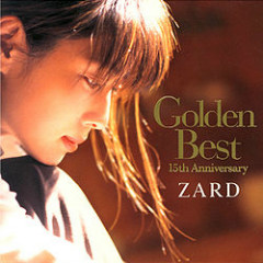 Golden Best: 15th Anniversary (CD1) - ZARD