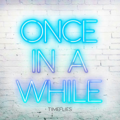Once In A While (Single)