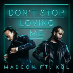 Don't Stop Loving Me (Single)