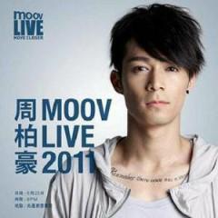 MOOV Live 2011 - Châu Bách Hào