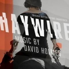 Haywire OST - David Holmes