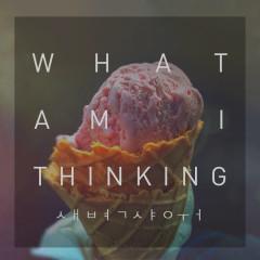 What Am I Thinking (Single)