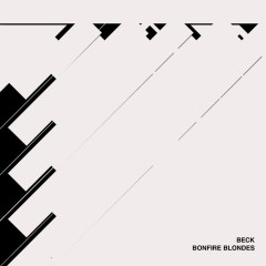Bonfire Blondes (Single) - Beck