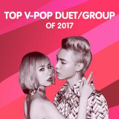 Song Ca/Nhóm Ca Nổi Bật 2017