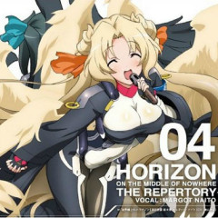 Horizon on the Middle of Nowhere THE REPERTORY 04 - Toyama Nao
