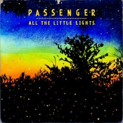 All The Little Lights (Limited Deluxe Edition) (CD2) - Passenger