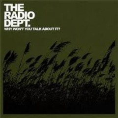 Why Won't You Talk About It (Singles) - The Radio Dept