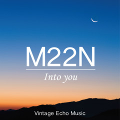 Into You - M22N