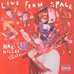 Live From Space - Mac Miller