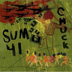 Chuck (Japan Tour Edition) (CD1) - Sum 41