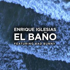 EL BAÑO (Single) - Enrique Iglesias