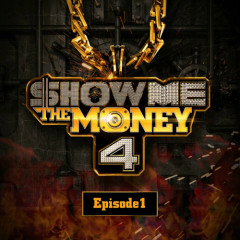 SHOW ME THE MONEY 4 – Episode 1