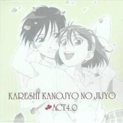 Kareshi Kanojyo no Jijyo ♥ Act 4.0