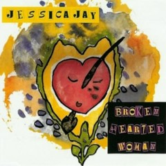 Broken Hearted Woman (CD Single) - Jessica Jay