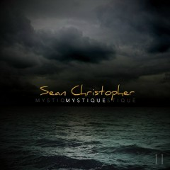 Mystique - Sean Christopher