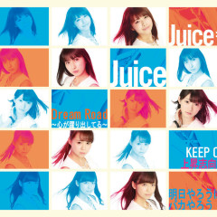 Dream Road - Kokoro ga Odoridashiteru - / KEEP ON Josho Shiko / Ashita Yaro wa Baka Yaro - Juice=Juice