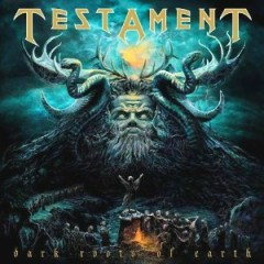 Dark Roots Of Earth (Deluxe Edition) - Testament
