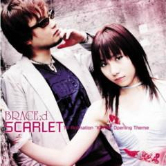 SCARLET - BRACE;d