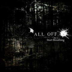 Start Breathing - ALL OFF
