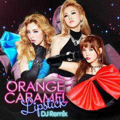 Lipstick (DJ Remix) - Orange Caramel