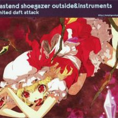 Eastend shoegazer outside&instruments - United Daft Attack