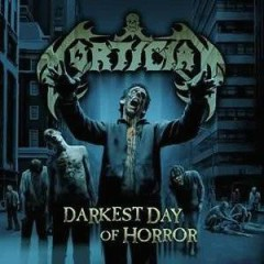 Darkest Day Of Horror (CD1) - Mortician