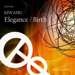 Elegance / Birth