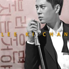 Don't Envy Someone - Lee Ki Chan