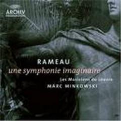 Rameau, Une Symphonie Imaginaire