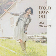 From Now On - Aki Misato