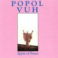 Spirit Of Peace - Popol Vuh