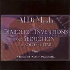 Diabolic Inventions And Seduction - Al Di Meola