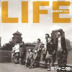 LIFE ~目の前の向こうへ~ (LIFE ~Menomae no Mukou e~)