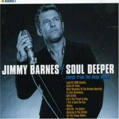 Soul Deeper - Jimmy Barnes