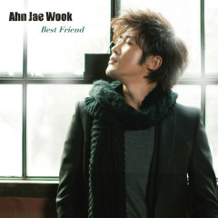 Best Friend - Ahn Jae-wook