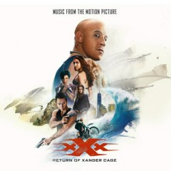 xXx: Return Of Xander Cage OST