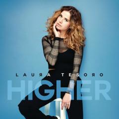 Higher (Single) - Laura Tesoro