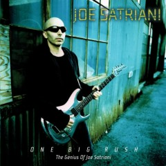 One Big Rush The Genius Of Joe Satriani - Joe Satriani