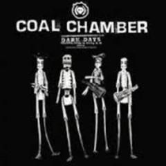 Dark Days - Coal Chamber