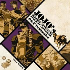 JoJo no Kimyou na Bouken Stardust Crusaders Original Soundtrack [Destination]