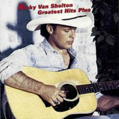 Greatest Hits Plus - Ricky Van Shelton