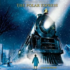 The Polar Express (Expanded Score) - Alan Silvestri,Various Artists