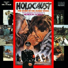 Holocaust: The Story Of The Family Weiss OST (Score) - Morton Gould