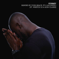 Blinded By Your Grace, Pt. 2 (Acoustic) - Stormzy